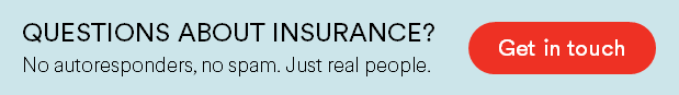 Questions about insurance? Link to get in touch.